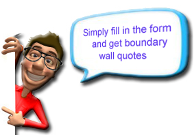 Boundary Wall Quotes