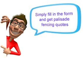 Palisade Fencing Quotes